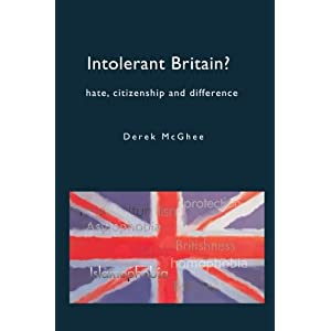 Intolerant Britain? Hate Citizenship and Difference: Hate, Citizenship And Difference (Paperback)