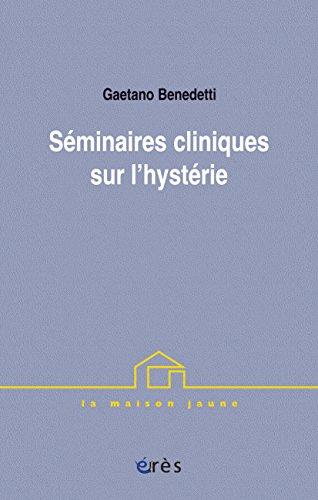Séminaires cliniques sur l'hystérie (La maison jaune) (French Edition)