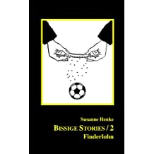 Bissige Stories/2 – Finderlohn