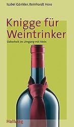 Knigge für Weintrinker (Hallwag Altproduktion)