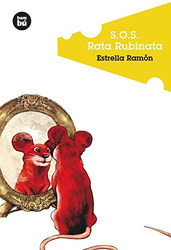 S.O.S. Rata Rubinata (Jóvenes Lectores)