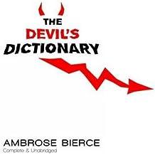 The Devil's Dictionary: Complete & Unabridged