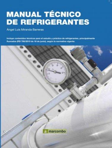 Manual Técnico de Refrigerantes por Ángel Luis Miranda Barreras