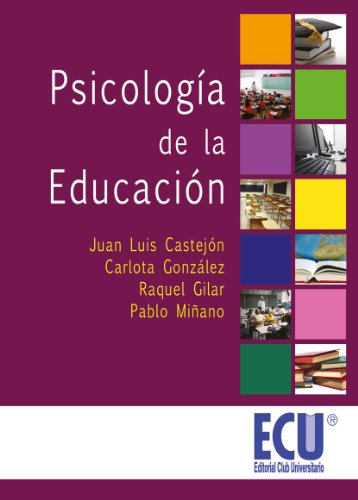 Psicología de la Educación por Juan Luis Castejón Costa