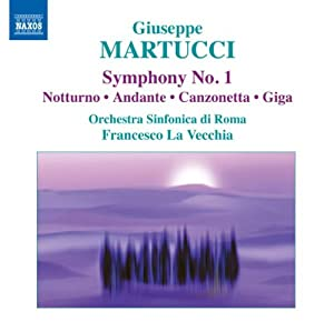 Martucci Orchestral Music Vol1 from Naxos