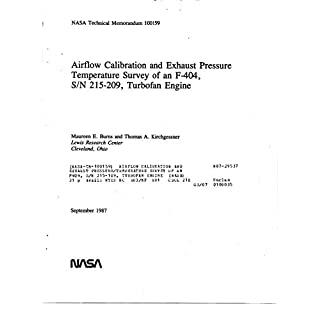 Airflow calibration and exhaust pressure/temperature survey of an F404, S/N 215-109, turbofan engine (English Edition)