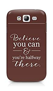 AMEZ believe you can and you are there halfway Back Cover For Samsung Galaxy Grand Neo