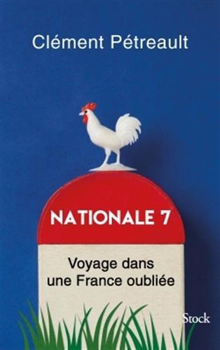 Nationale 7: Voyage dans une France oubliée