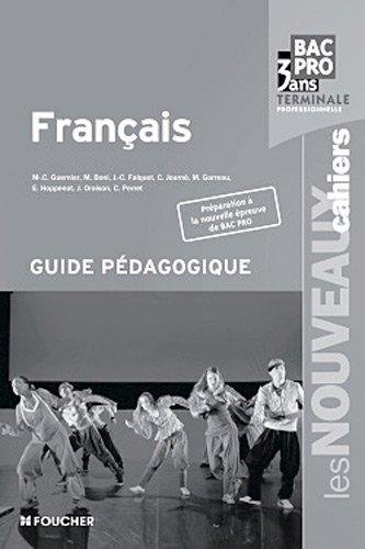 Français Tle Bac pro : Guide pédagogique par Marie-Cécile Guernier