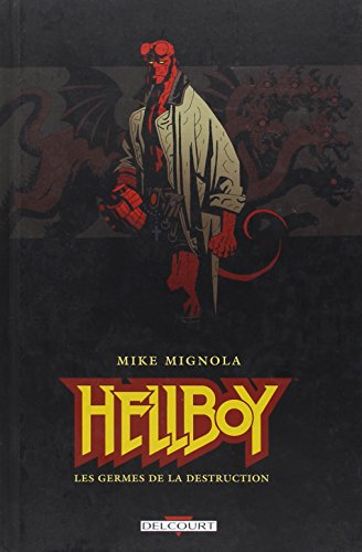 Hellboy, Tome 1 : Les germes de la destruction par Mike Mignola