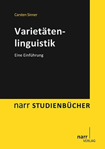 Varietätenlinguistik: Eine Einführung (narr studienbücher)