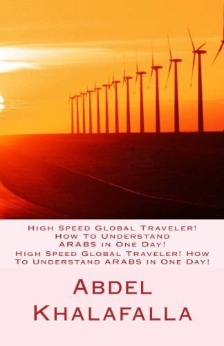 high-speed-global-traveler-how-to-understand-arabs-in-one-day-volume-1