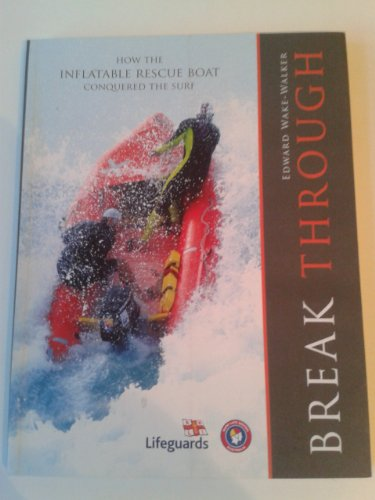 Price comparison product image Break Through: How the Inflatable Rescue Boat Conquered the Surf