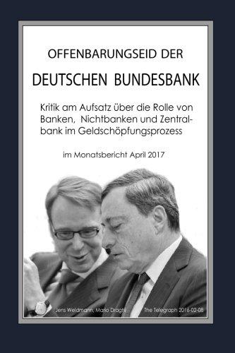Offenbarungseid der Deutschen Bundesbank: Kritik am Aufsatz über die Rolle von Banken, Nichtbanken und Zentralbank im Geldschöpfungsprozess