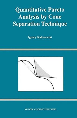Quantitative Pareto Analysis by Cone Separation Technique