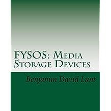 FYSOS: Media Storage Devices (FYSOS: Operating System Design Book 3) (English Edition)