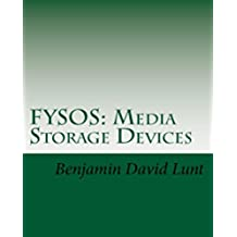FYSOS: Media Storage Devices (FYSOS: Operating System Design Book 3) (English Edition)