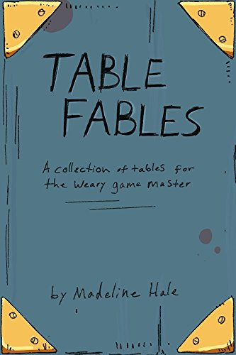 table-fables-a-collection-of-tables-for-the-weary-game-master