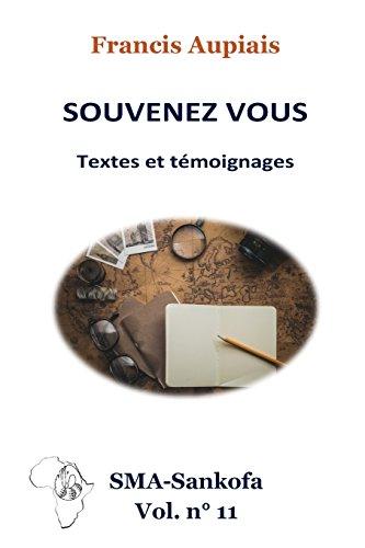 Souvenez vous: Textes et témoignages par Francis Aupiais sma