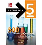 5 Steps to a 5 500 AP Chemistry Questions to Know by Test Day (5 Steps to a 5: AP Chemistry) (Paperback) - Common