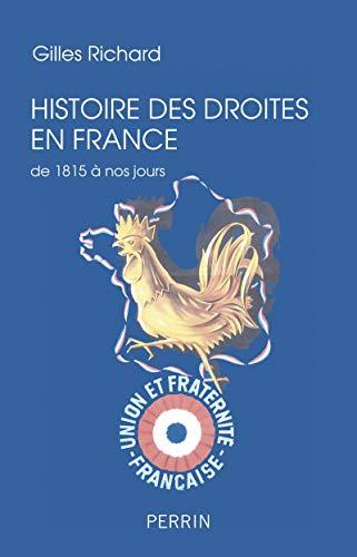 Histoire des droites en France (1815-2017) par Gilles RICHARD