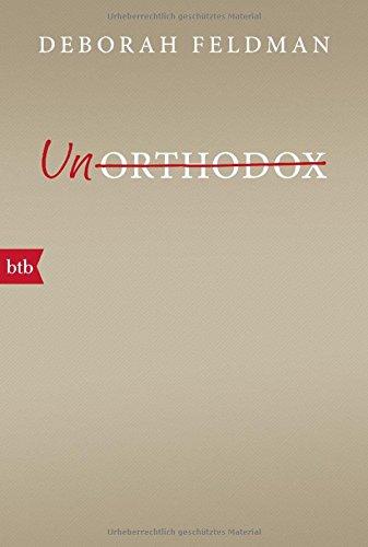 Buchseite und Rezensionen zu 'Unorthodox' von Deborah Feldman