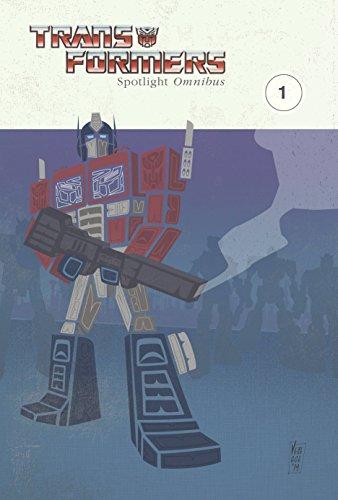 Transformers: Spotlight Omnibus Volume 1