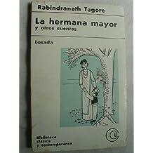 LA HERMANA MAYOR Y OTROS CUENTOS