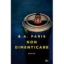 Non dimenticare (Italian Edition)