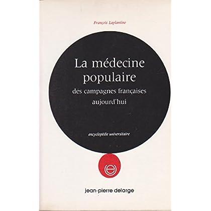 La médecine populaire des campagnes françaises aujourd'hui