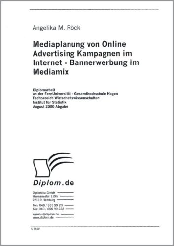 Mediaplanung von Online Advertising Kampagnen im Internet - Bannerwerbung im Mediamix (Livre en allemand)