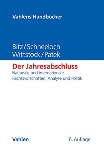 Der Jahresabschluss Nationale Und Internationale Rechtsvorschriften