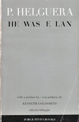 He Was Elan [El Era Brio] by Pablo Helguera (2013-07-29)