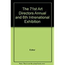 The 71st Art Directors Annual and 6th Intrenational Exhibition