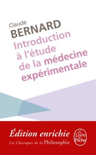 Introduction à l'étude de la médecine expérimentale (Classiques Philo t. 21036) par Claude Bernard