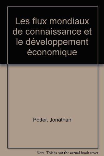 Les flux mondiaux de connaissance et le développement économique