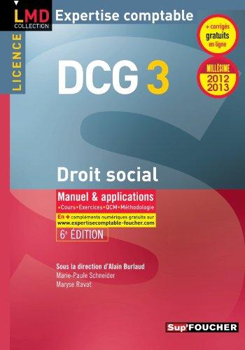 DCG 3 Droit social Manuel et applications 6e Edition Millésime 2012-2013