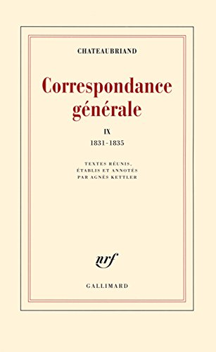 Correspondance générale : Tome 9, 1831-1835