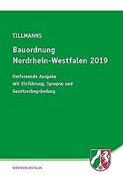 Bauordnung Nordrhein-Westfalen 2019: Umfassende Ausgabe mit Einführung, Synopse und Gesetzesbegründung