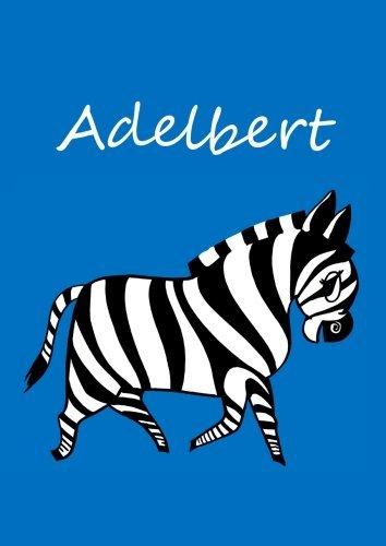 Adelbert: individualisiertes Malbuch / Notizbuch / Tagebuch - Zebra - A4 - blanko
