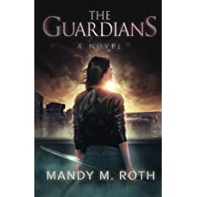 The Guardians: The Guardians Book One by Mandy M. Roth (2011-05-25)