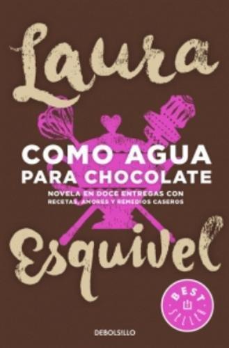 Como agua para chocolate por Laura Esquivel