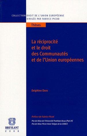 La réciprocité et le droit des Communautés et de l'Union Européennes