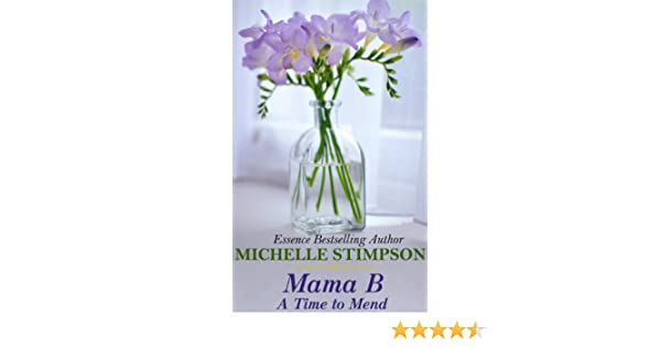 Mama b a time to mend book 4 ebook michelle stimpson april mama b a time to mend book 4 ebook michelle stimpson april barker amazon kindle store fandeluxe PDF