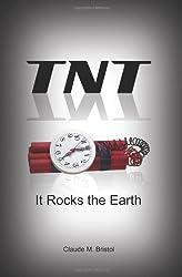 TNT: It Rocks The Earth