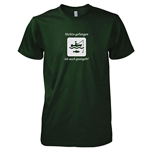 TEXLAB - Nichts gefangen ist auch geangelt! - Herren T-Shirt Flaschengrün