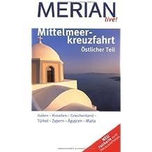 Mittelmeerkreuzfahrt Östlicher Teil (MERIAN live)