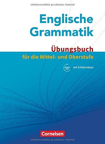 Englische Grammatik für die Mittel- und Oberstufe: Übungsbuch