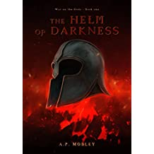 The Helm of Darkness (War on the Gods Book 1) (English Edition)