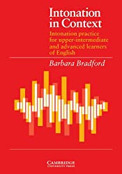 Intonation in Context Student's book: Intonation Practice for Upper-intermediate and Advanced Learners of English